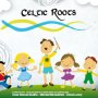 [CD+DVD] Celtic Roots